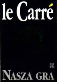 Nasza gra - John le Carré