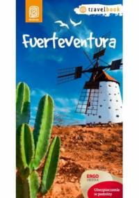 Fuerteventura.Travelbook. Wydanie 1 - Berenika Wilczyńska