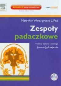 Zespoły padaczkowe - Mary Ann Werz, Ignacio L. Pita