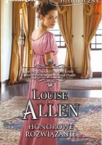 Honorowe rozwiązanie - Louise Allen