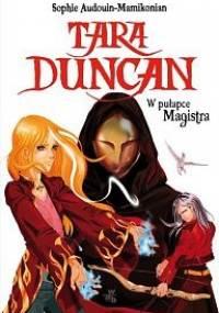 Tara Duncan w pułapce Magistra - Sophie Audouin Mamikonian
