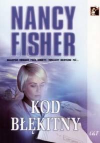 Kod błękitny - Nancy Fisher