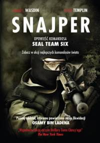 Snajper. Opowieść komandosa SEAL Team Six - Howard E. Wasdin, Stephen Templin