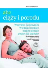 ABC ciąży i porodu - Tiefenbacher Angelika