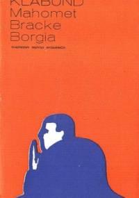 Mahomet; Bracke; Borgia - Klabund