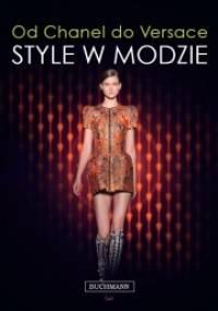 Od Chanel do Versace. Style w modzie. - Marnie Fogg