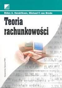 Teoria rachunkowości - Eldon A. Hendriksen, Michael F. Van Breda