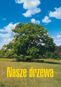 Nasze drzewa - Jan Uryga