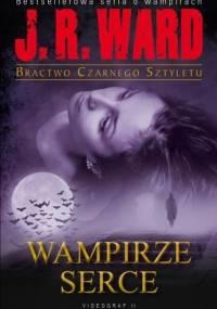 Wampirze Serce - J.R. Ward