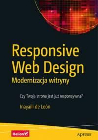 Responsive Web Design. Modernizacja witryny - de León Inayaili