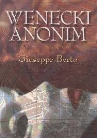 Wenecki anonim - Giuseppe Berto