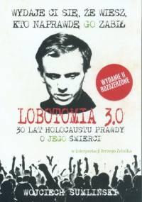 Wojciech Sumliński - Lobotomia 3.0 - 30 lat holocaustu prawdy o Jego śmierci [audiobook PL] [mp3@256]