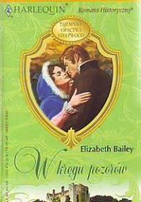 W kręgu pozorów - Elizabeth Bailey
