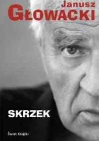 Skrzek - Janusz Głowacki