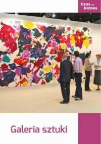 Galeria sztuki - praca zbiorowa