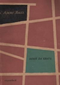 Dzień z kratą - Albert Maltz