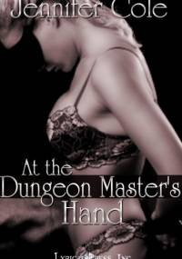 At the Dungeon Master's Hand - Jennifer Cole