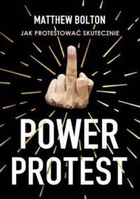 Power Protest - Matthew Bolton