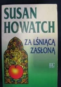 Za lśniącą zasłoną - Susan Howatch