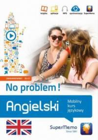 Angielski No problem! Mobilny kurs językowy (poziom zaawansowany B2-C1) - Henryk Krzyżanowski