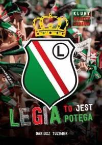 Legia to jest potęga - Dariusz Tuzimek