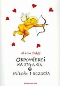 Odpowiedzi na pytania o miłość i uczucia - Marco Doldi