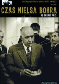 Czas Nielsa Bohra - Abraham Pais