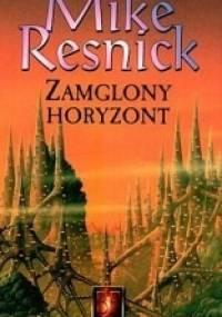 Zamglony horyzont - Mike Resnick