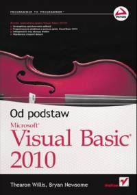 Visual Basic 2010. Od podstaw - Thearon Willis, Bryan Newsome