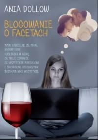 Blogowanie o facetach - Ania Dollow