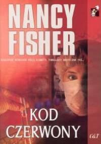 Kod czerwony - Nancy Fisher