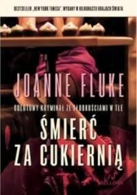 Śmierć za cukiernią - Joanne Fluke