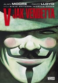 V jak Vendetta - Alan Moore, David Lloyd