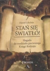 Stań się światło - Daniel Lifschitz