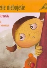 Bojesie niebojesie - Ewa Maria Ostrowska
