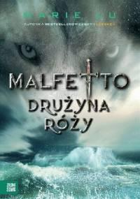 Malfetto. Drużyna Róży - Marie Lu