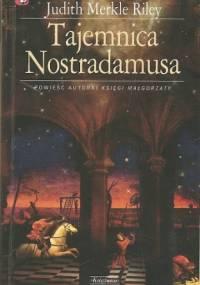 Tajemnica Nostradamusa - Judith Merkle Riley