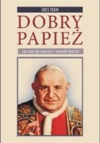 Dobry papież - Greg Tobin