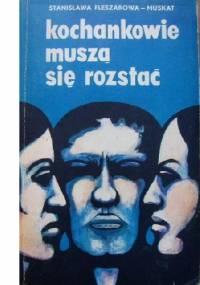 Kochankowie muszą się rozstać - Stanisława Fleszarowa-Muskat