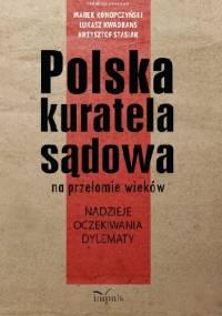 Polska kuratela sądowa na przełomie wieków: nadzieje, oczekiwania, dylematy
