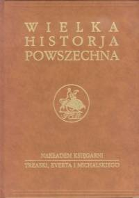 Wielka historia powszechna t.6/1