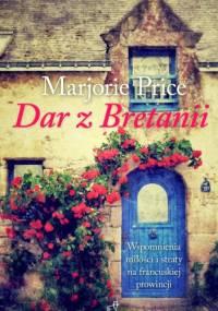 Dar z Bretanii - Marjorie Price