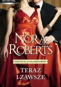 Teraz i zawsze - Nora Roberts