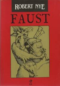 Faust - Robert Nye