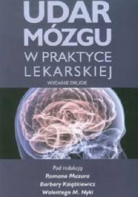 Udar mózgu w praktyce lekarskiej. Wydanie 2
