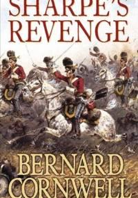 Sharpe's Revenge : Richard Sharpe and the Peace of 1814 - Bernard Cornwell