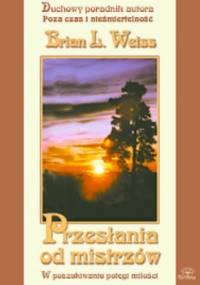 Przesłania od mistrzów - Brian Leslie Weiss