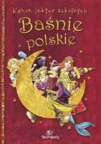 Baśnie polskie - Tamara Michałowska
