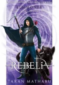 Summoner: Rebelia - Taran Matharu