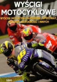 Wyścigi motocyklowe /Wyścigi motocykli superbike, speedway, motogp, motocross i innych - Norman Tony
